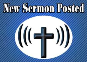 New Sermons Posted