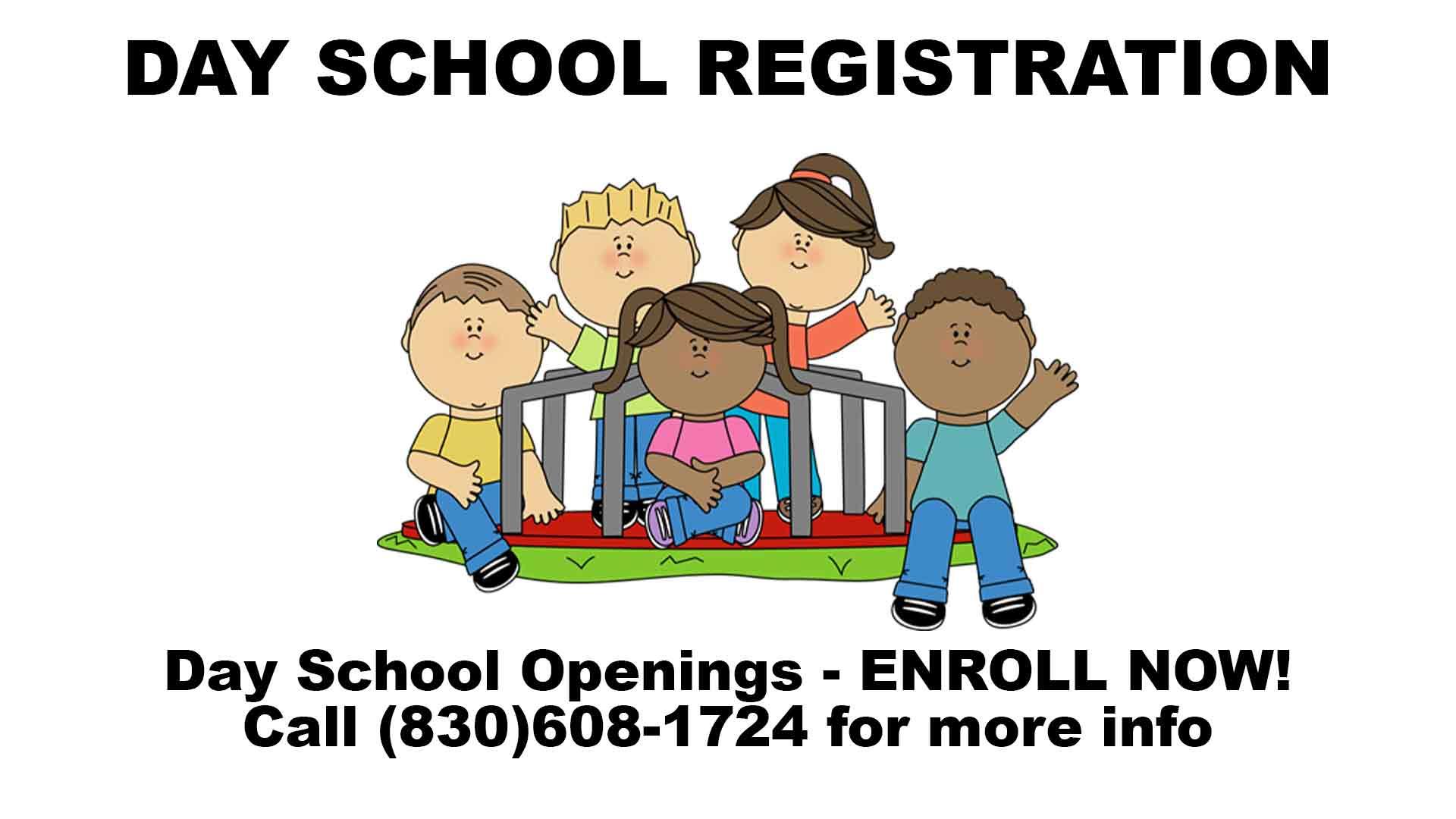 Day School Openings - Enroll Now!