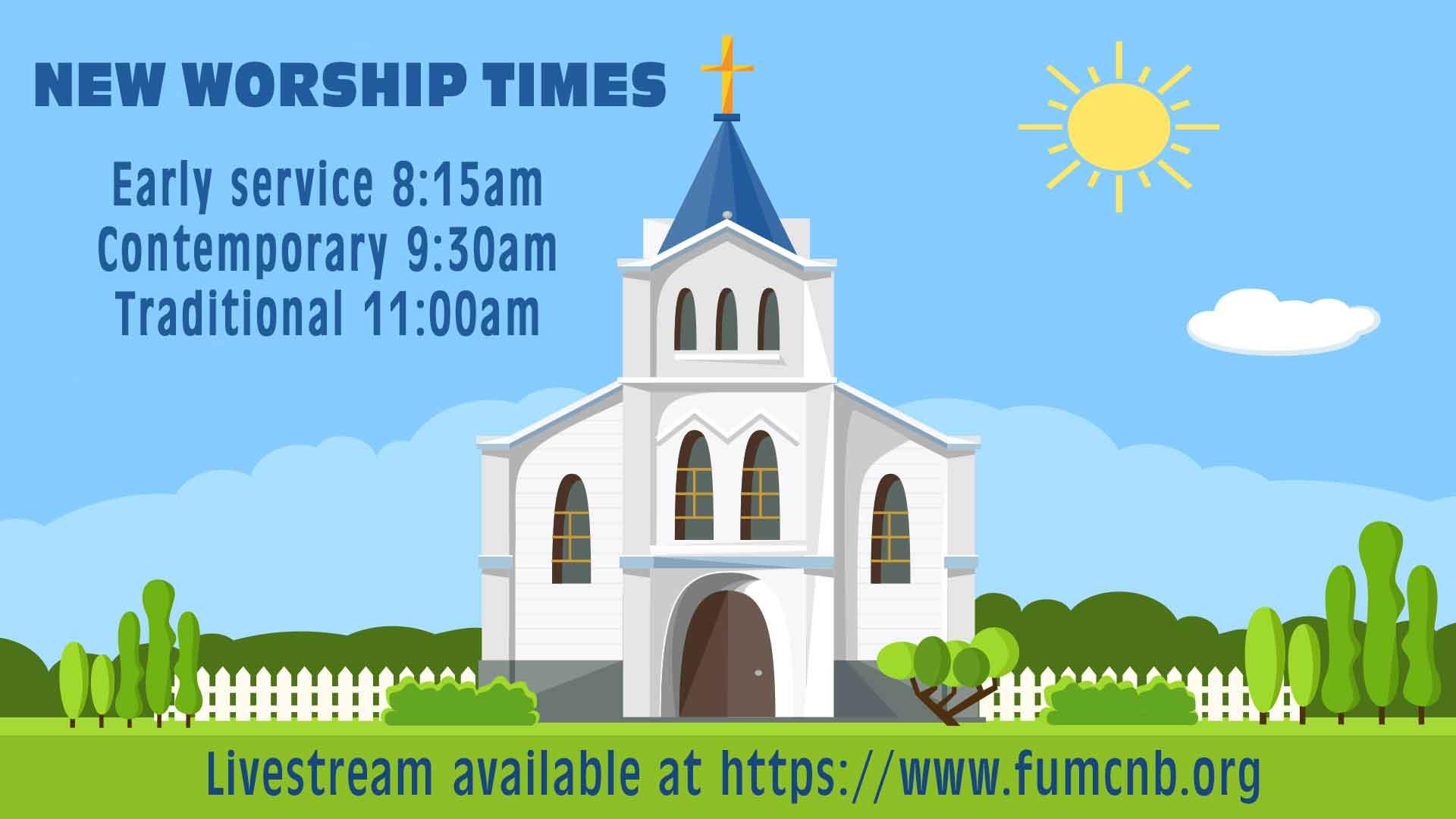 New Worship Times