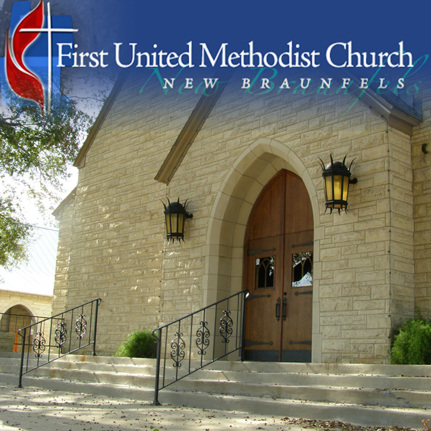 First United Methodist Church New Braunfels Podcast